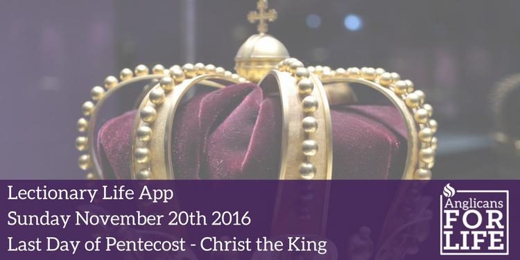 lectionary life app last Sunday of Pentecost