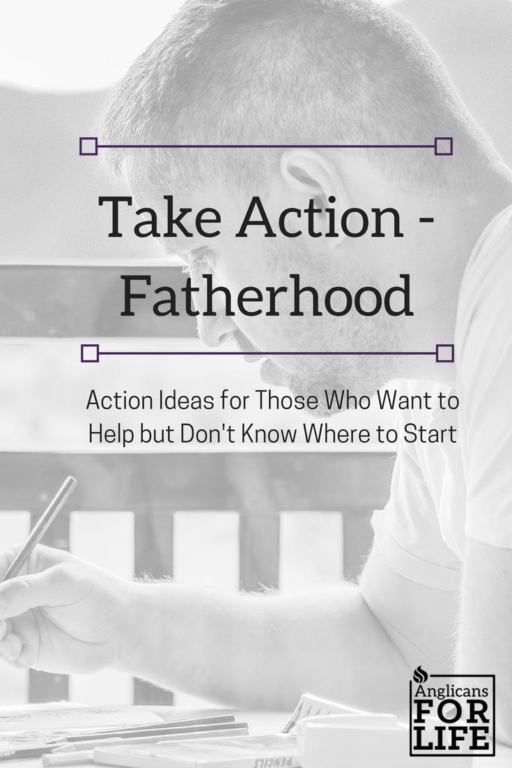 Take Action Fatherhood Blog