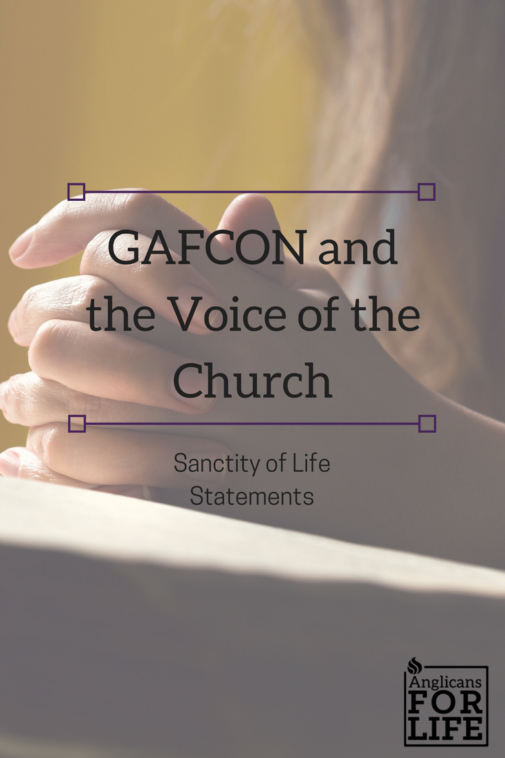 GAFCON Voice of Church Sanctity of Life Statements