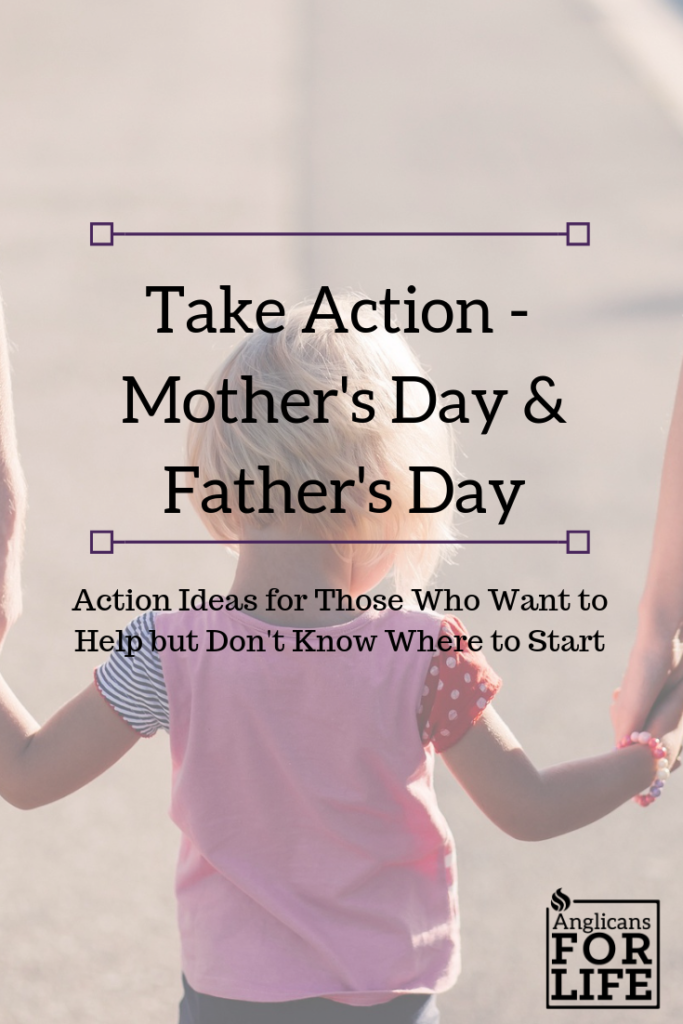 Mother's and Father's Day Take Action blog