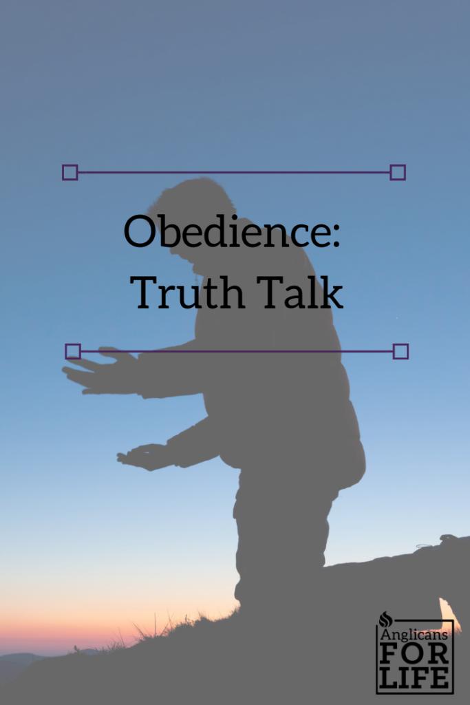 obedience truth talk