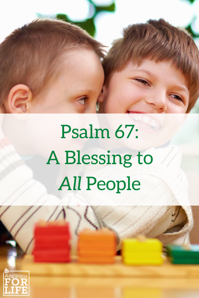 Psalm 67: A Blessing to All